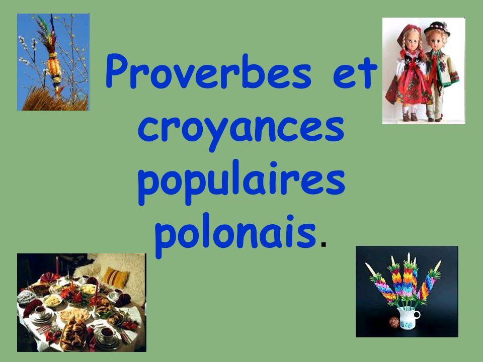 Proverbes et croyances populaires polonais.