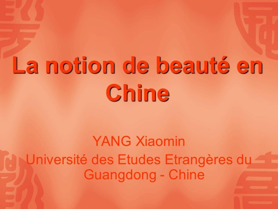 La notion de beauté en Chine