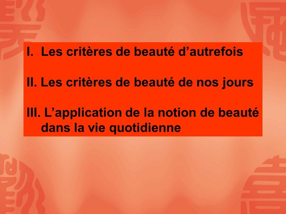 Les critères de beauté d'autrefois