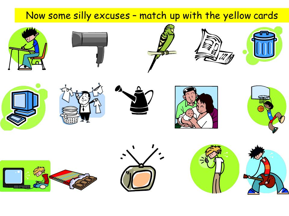 Now some silly excuses – match up with the yellow cards
