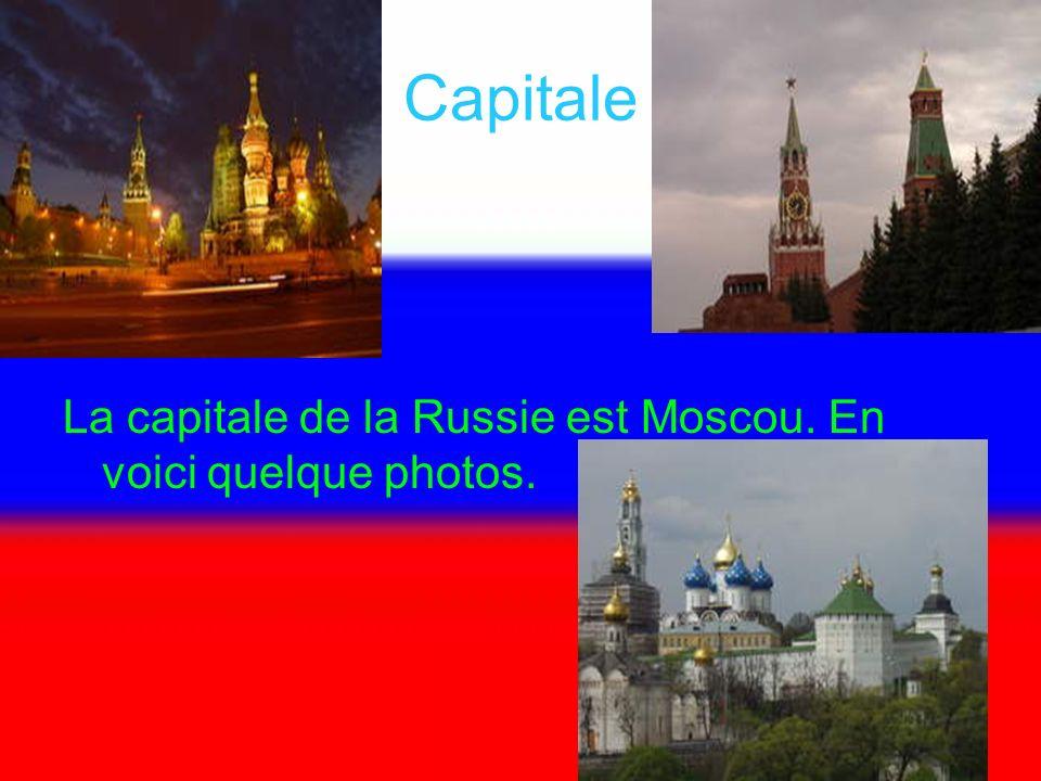 Capitale La capitale de la Russie est Moscou. En voici quelque photos.