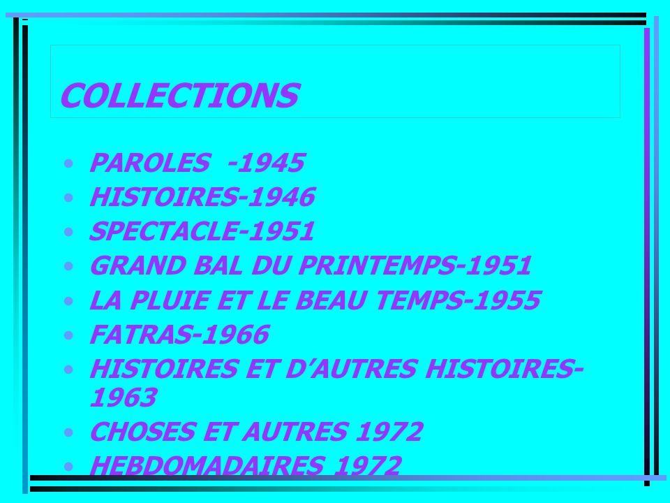 COLLECTIONS PAROLES -1945 HISTOIRES-1946 SPECTACLE-1951