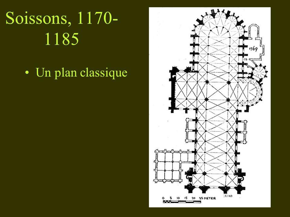 Soissons, 1170-1185 Un plan classique