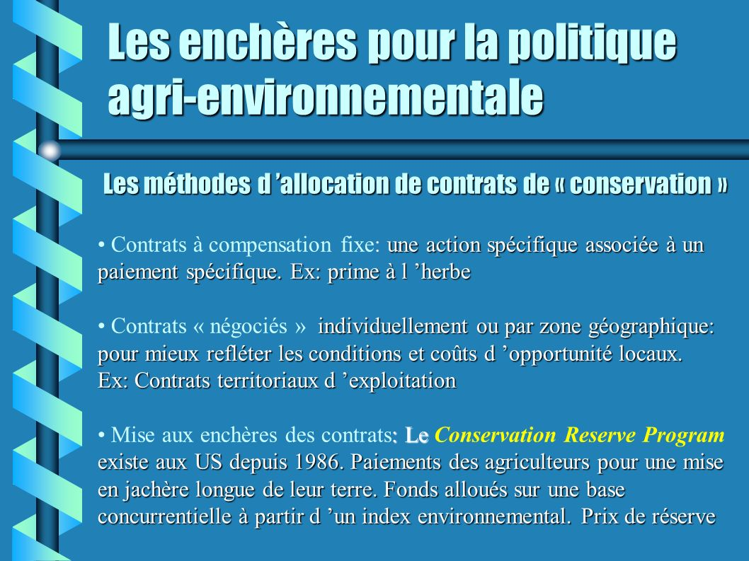 Les enchères pour la politique agri-environnementale
