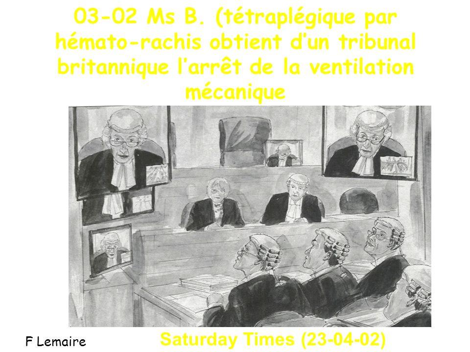 03-02 Ms B. (tétraplégique par hémato-rachis obtient d'un tribunal britannique l'arrêt de la ventilation mécanique
