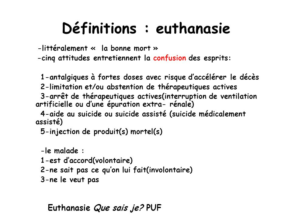 Définitions : euthanasie