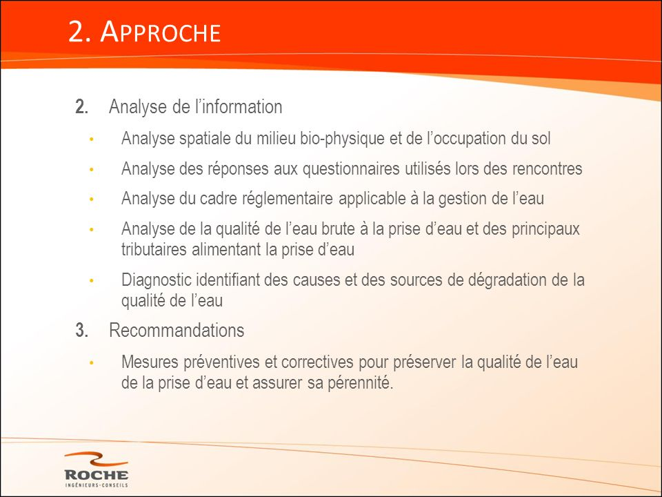 2. Approche 2. Analyse de l'information 3. Recommandations