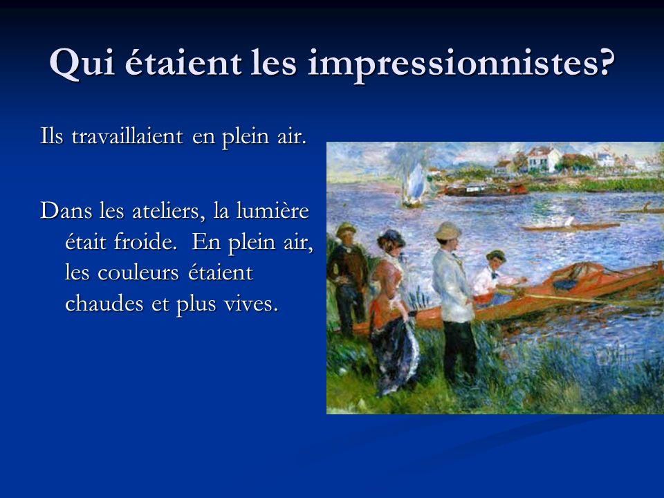 Qui étaient les impressionnistes