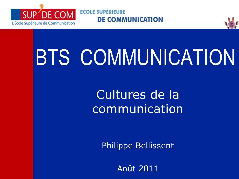 Cultures de la communication Philippe Bellissent Août 2011