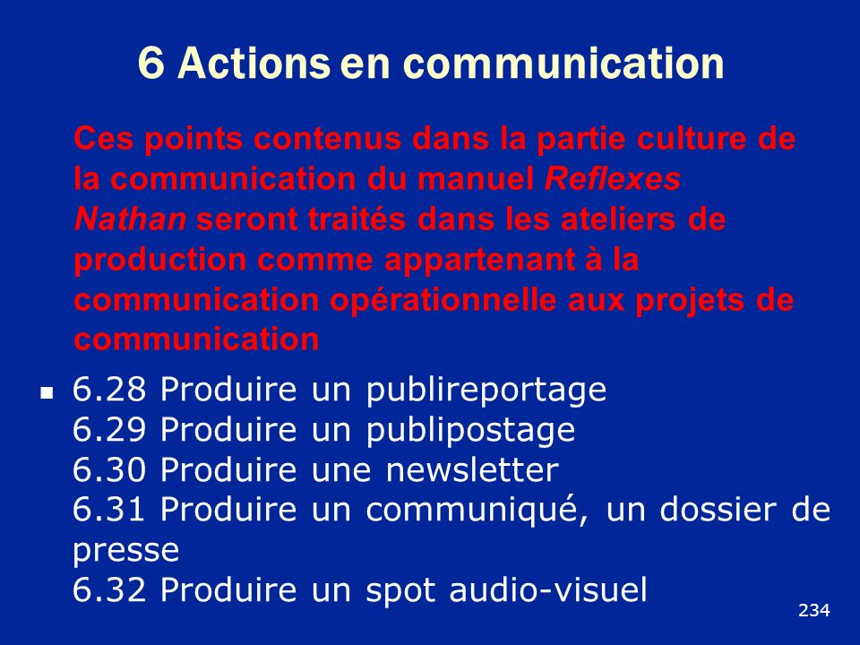 6 Actions en communication