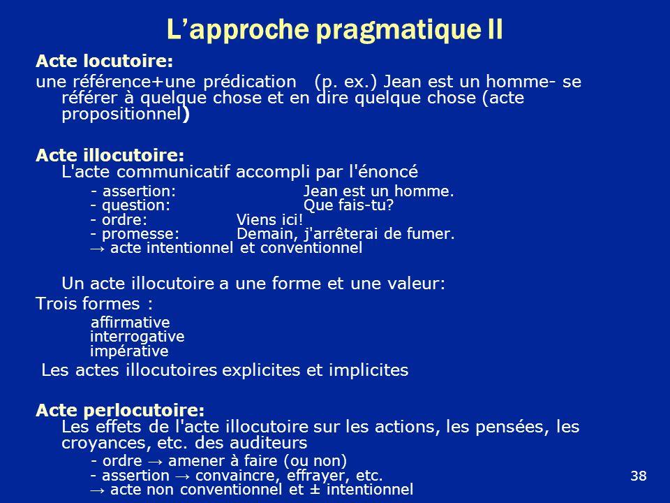 L'approche pragmatique II