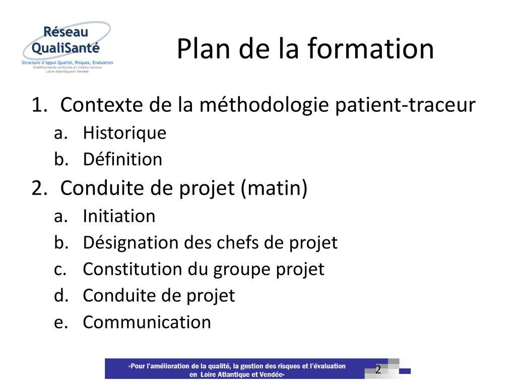 La m thodologie patient traceur ppt video online t l charger - La chambre des officiers contexte historique ...