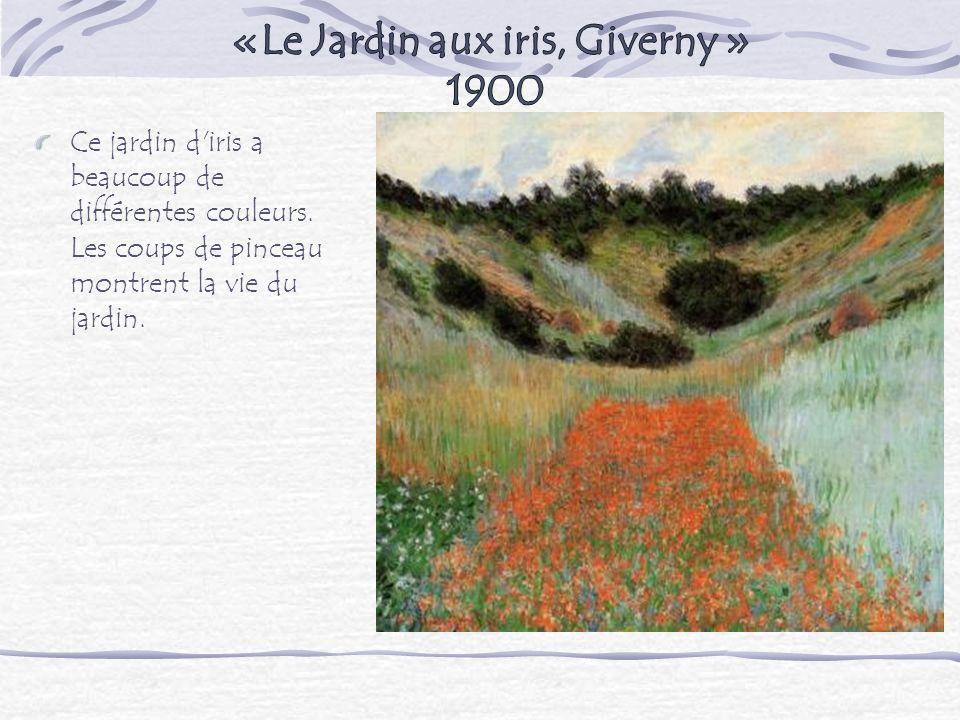 «Le Jardin aux iris, Giverny » 1900
