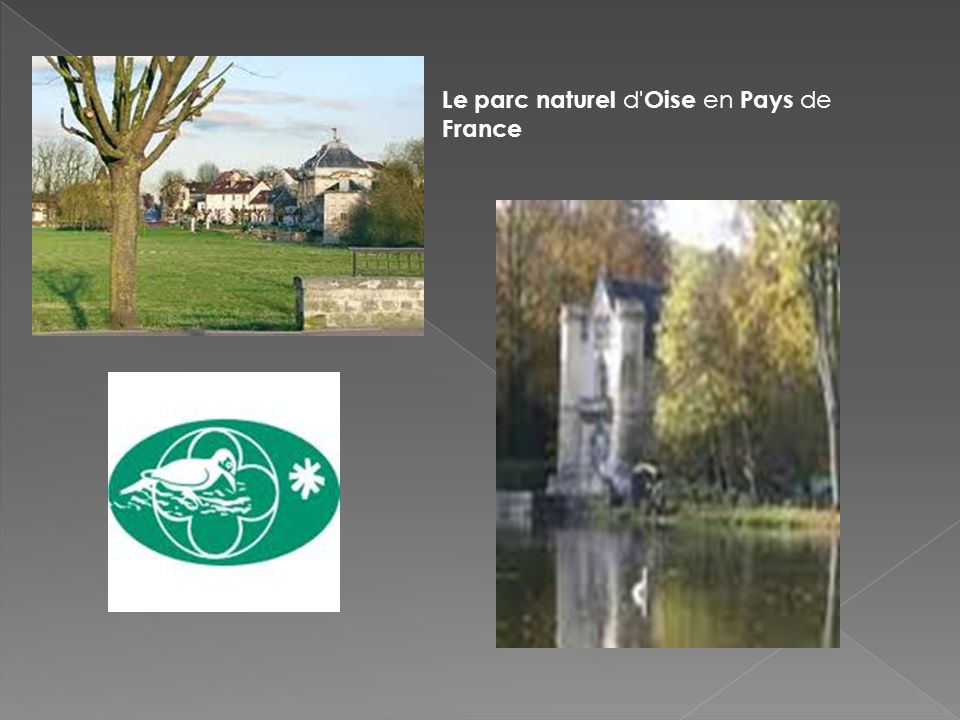 Le parc naturel d Oise en Pays de France