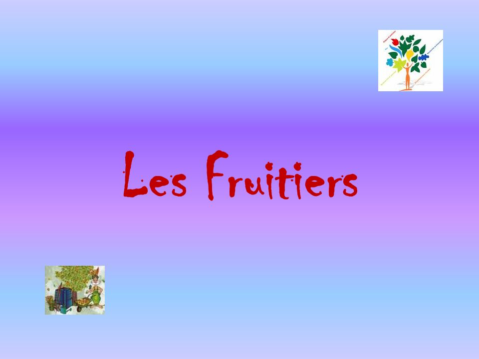 Les Fruitiers