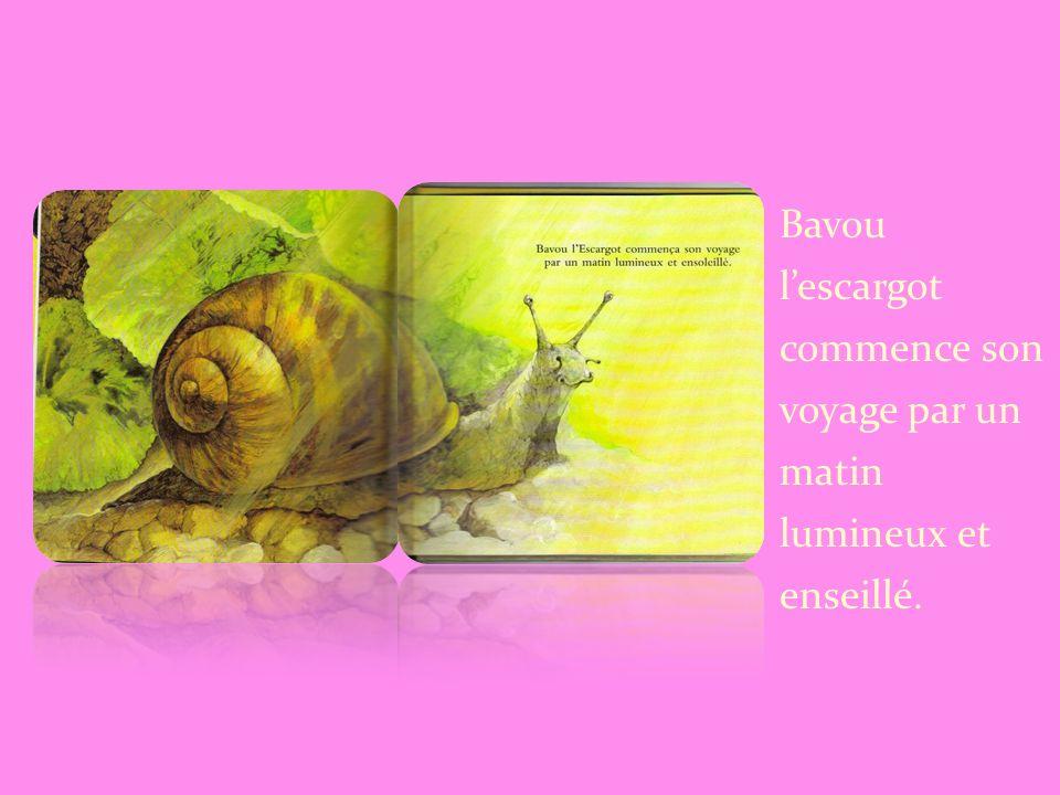 Bavou l'escargot commence son voyage par un matin lumineux et enseillé.