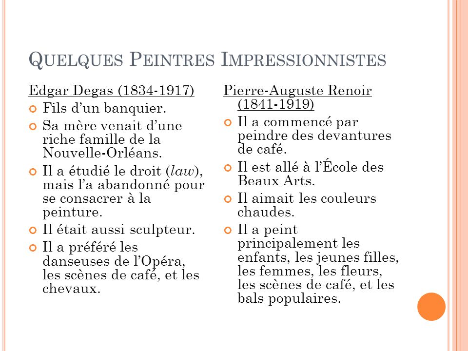 Quelques Peintres Impressionnistes