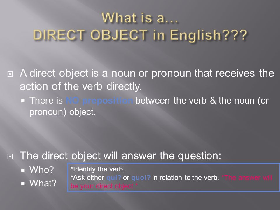 What is a… DIRECT OBJECT in English