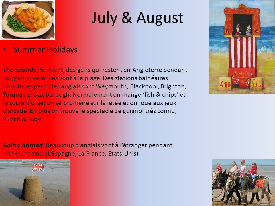 July & August Summer Holidays