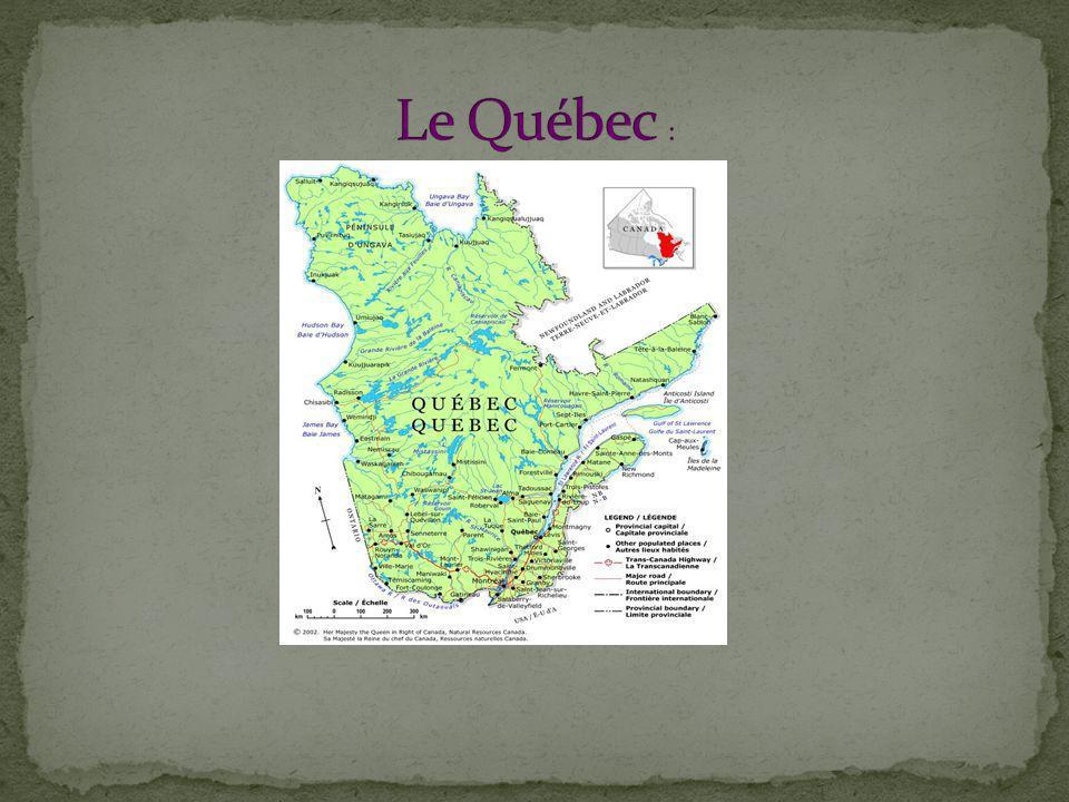 Le Québec :