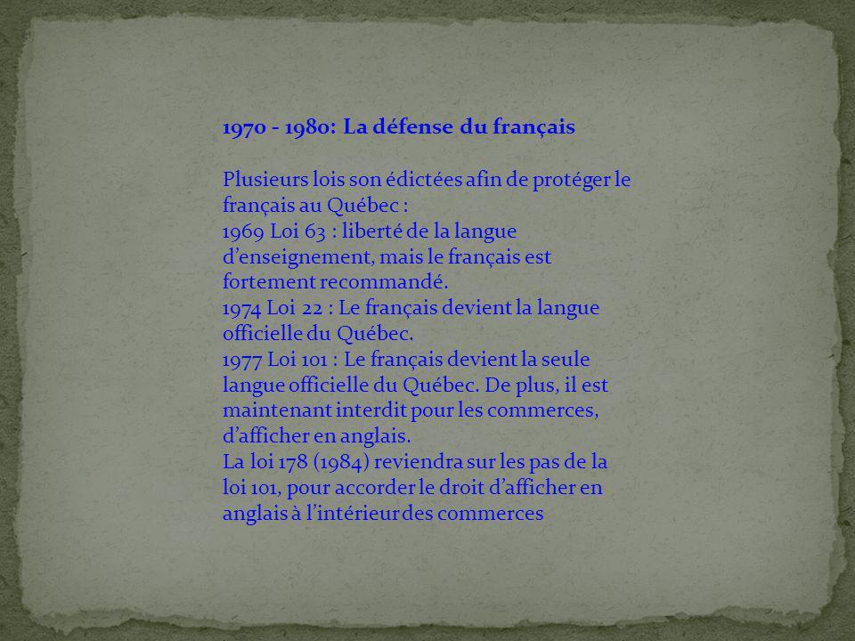 1970 - 1980: La défense du français