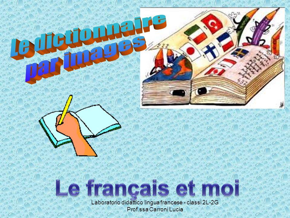 Le français et moi Le dictionnaire par images