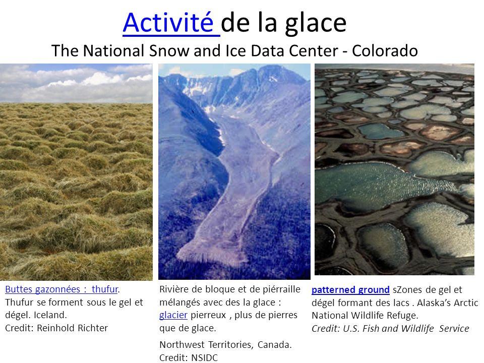 Activité de la glace The National Snow and Ice Data Center - Colorado