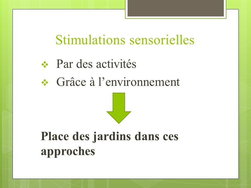 Stimulations sensorielles