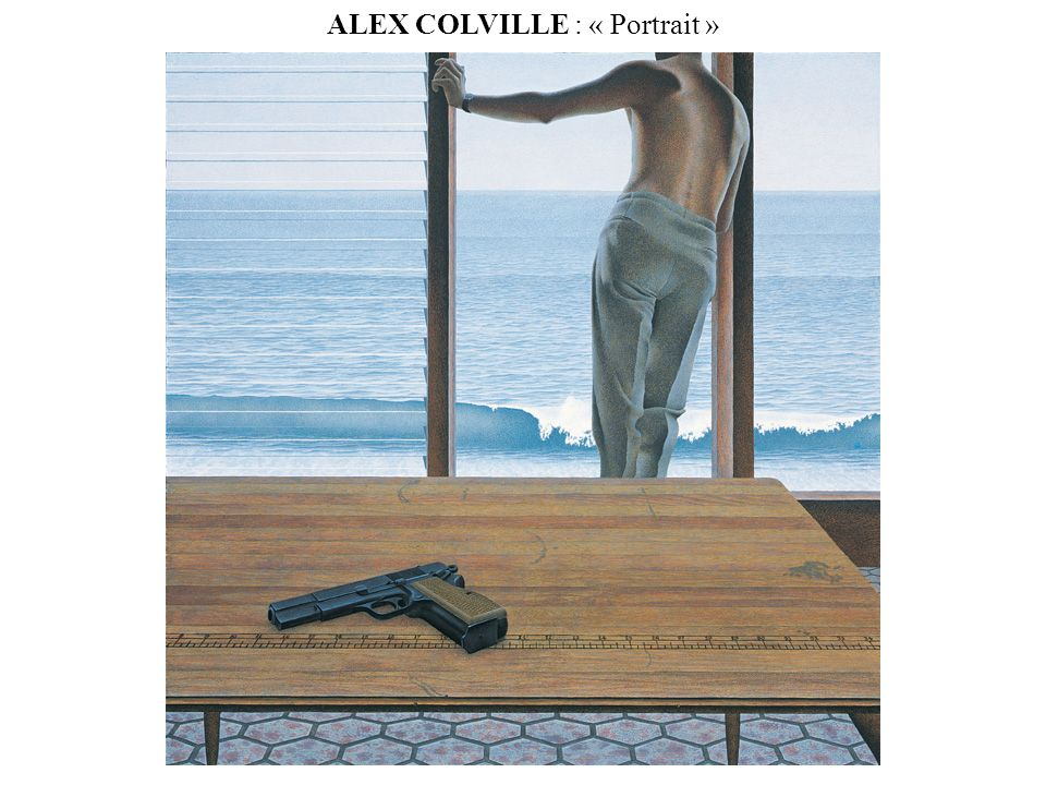ALEX COLVILLE : « Portrait »