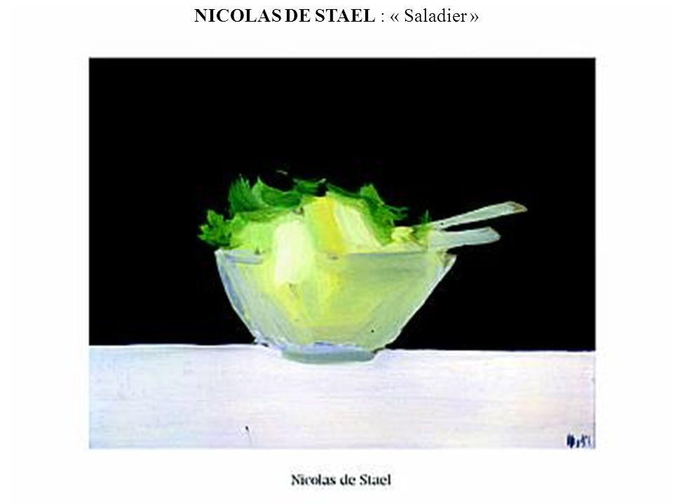NICOLAS DE STAEL : « Saladier »