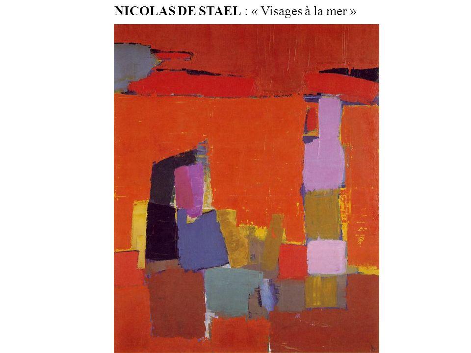 NICOLAS DE STAEL : « Visages à la mer »