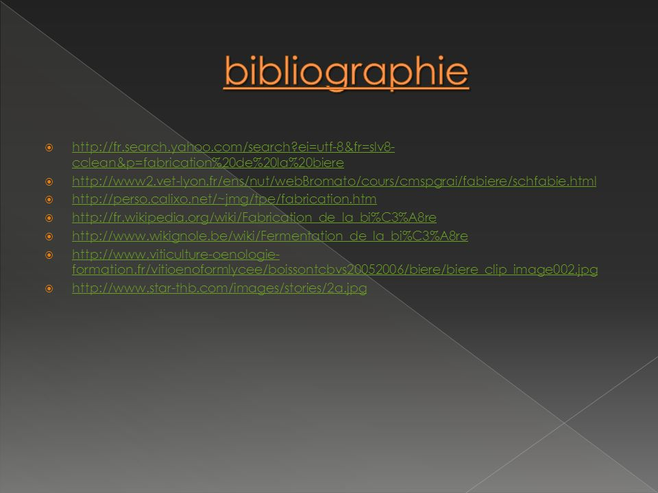 bibliographie http://fr.search.yahoo.com/search ei=utf-8&fr=slv8-cclean&p=fabrication%20de%20la%20biere.