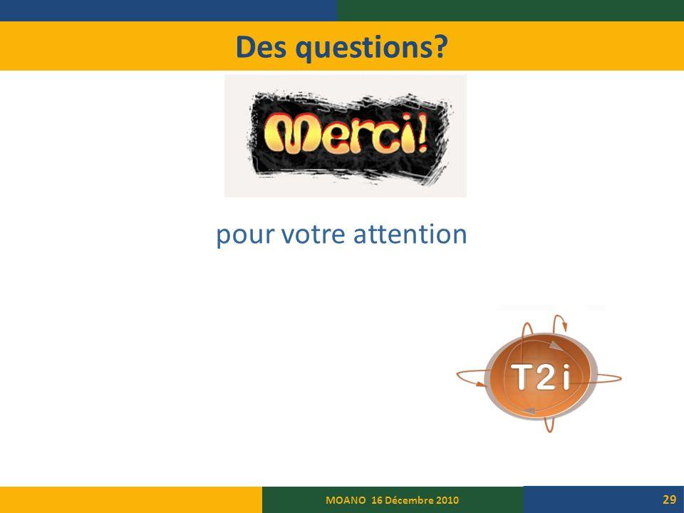 Des questions pour votre attention MOANO 16 Décembre 2010