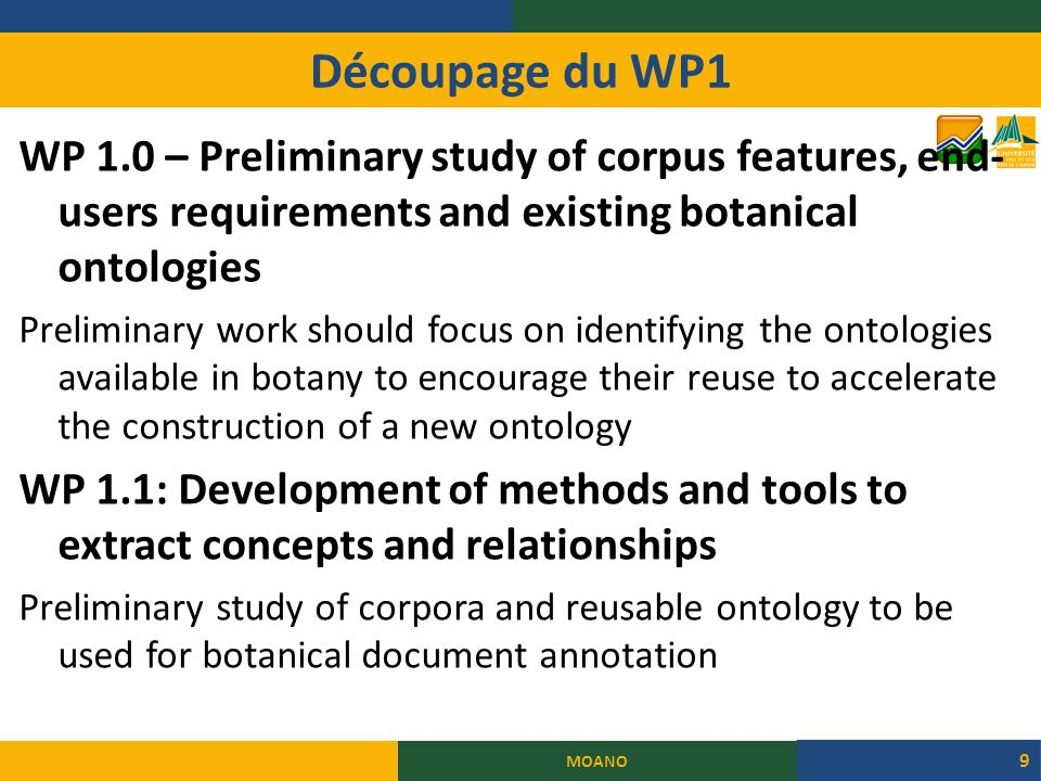 Découpage du WP1 WP 1.0 – Preliminary study of corpus features, end-users requirements and existing botanical ontologies.