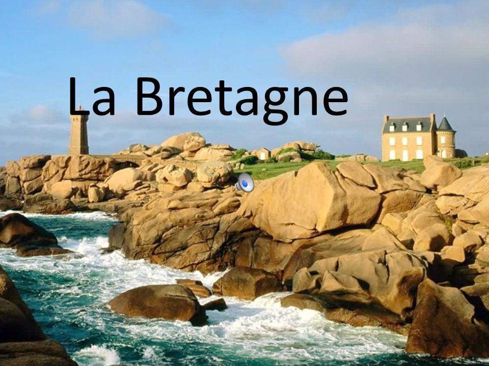 La Bretagne La Bretagne