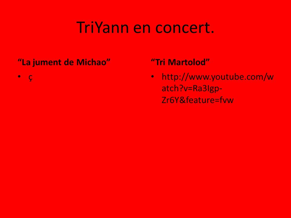 TriYann en concert. La jument de Michao Tri Martolod ç