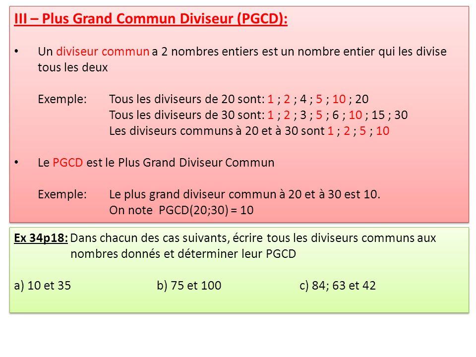 III – Plus Grand Commun Diviseur (PGCD):