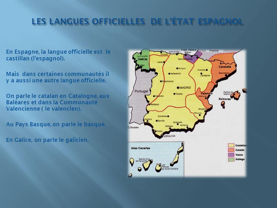 LES LANGUES OFFICIELLES DE L'ÉTAT ESPAGNOL