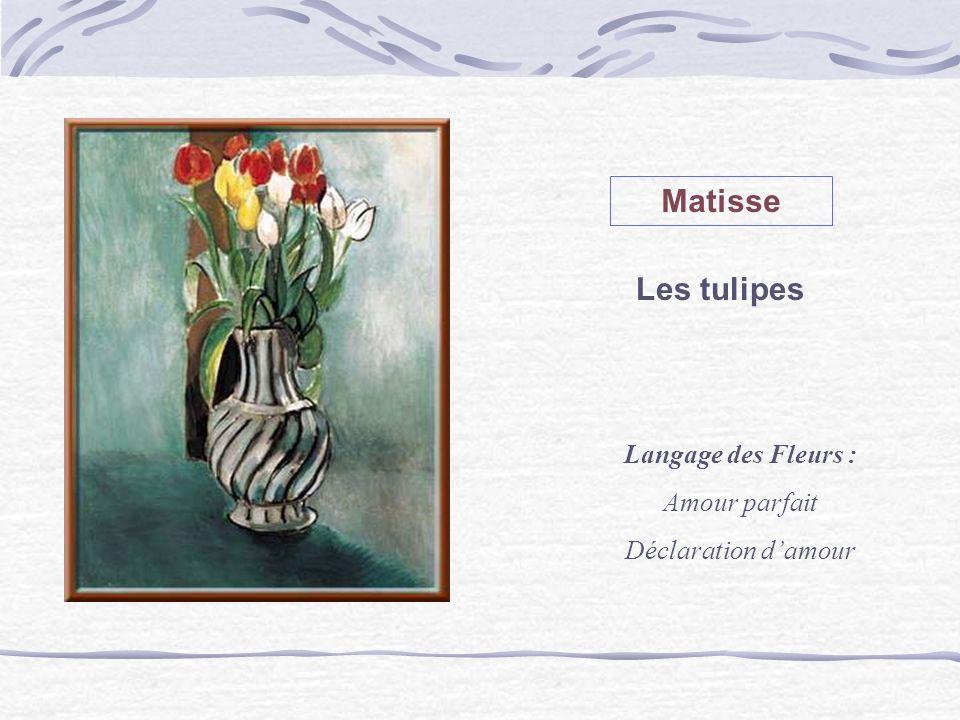 Matisse Les tulipes Langage des Fleurs : Amour parfait