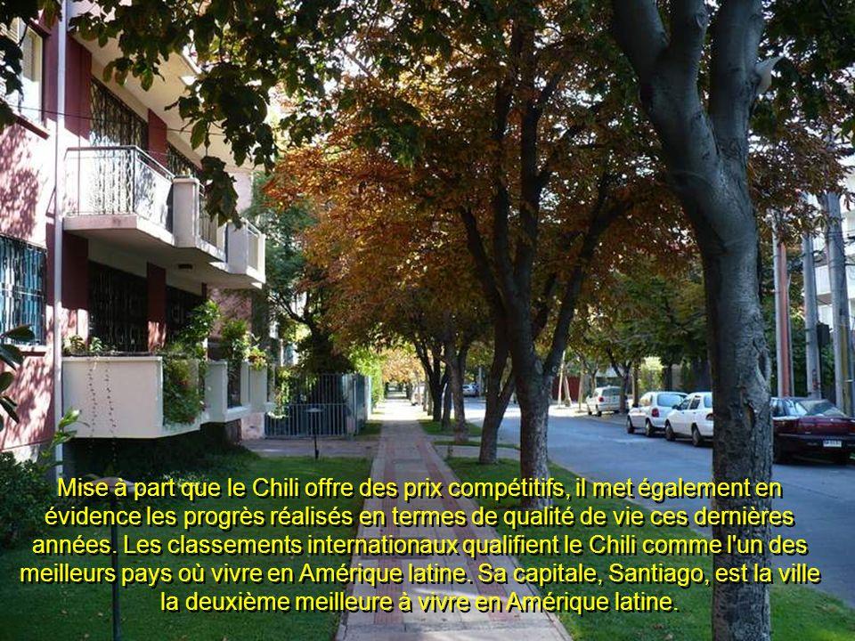 Mise à part que le Chili offre des prix compétitifs, il met également en évidence les progrès réalisés en termes de qualité de vie ces dernières années.