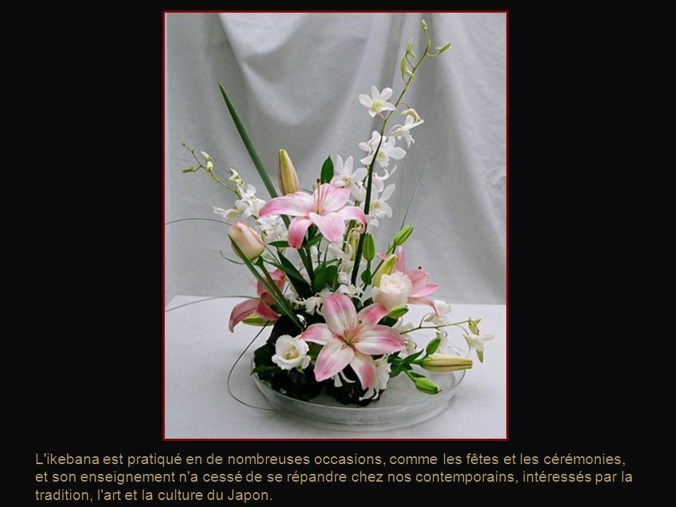 L ikebana est pratiqué en de nombreuses occasions, comme les fêtes et les cérémonies, et son enseignement n a cessé de se répandre chez nos contemporains, intéressés par la tradition, l art et la culture du Japon.