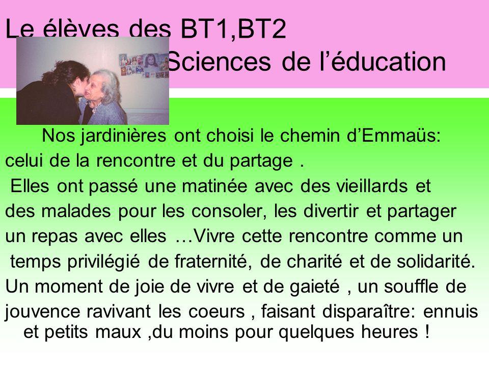 Le élèves des BT1,BT2 Sciences de l'éducation