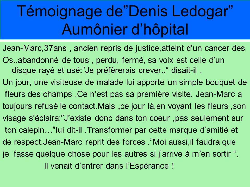 Témoignage de Denis Ledogar Aumônier d'hôpital