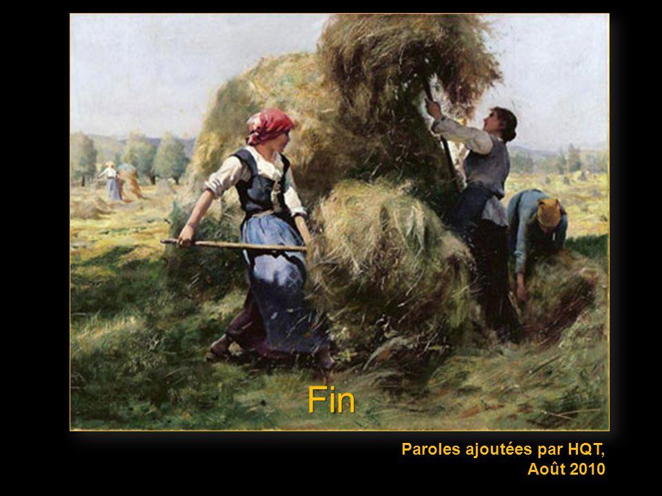 Fin Paroles ajoutées par HQT, Août 2010