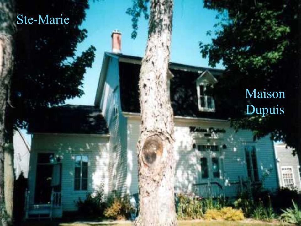 Ste-Marie Maison Dupuis