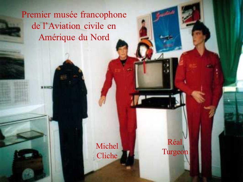 Premier musée francophone de l'Aviation civile en Amérique du Nord