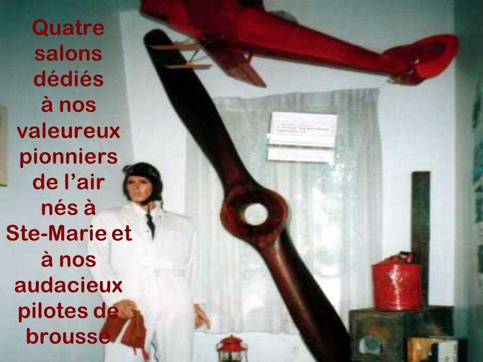 Quatre salons dédiés à nos valeureux pionniers de l'air nés à Ste-Marie et à nos audacieux pilotes de brousse