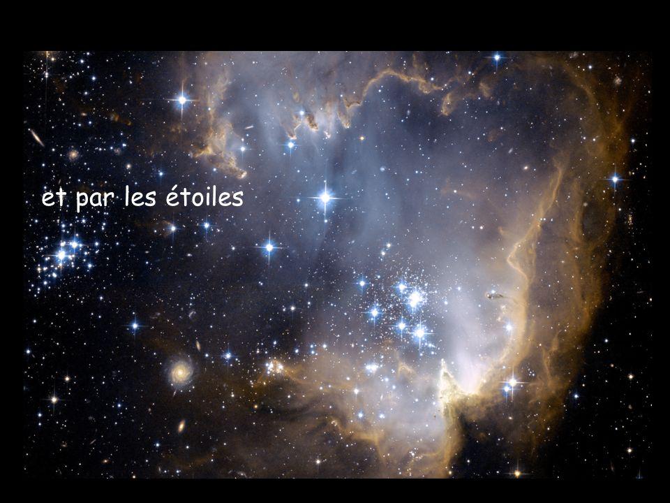 et par les étoiles