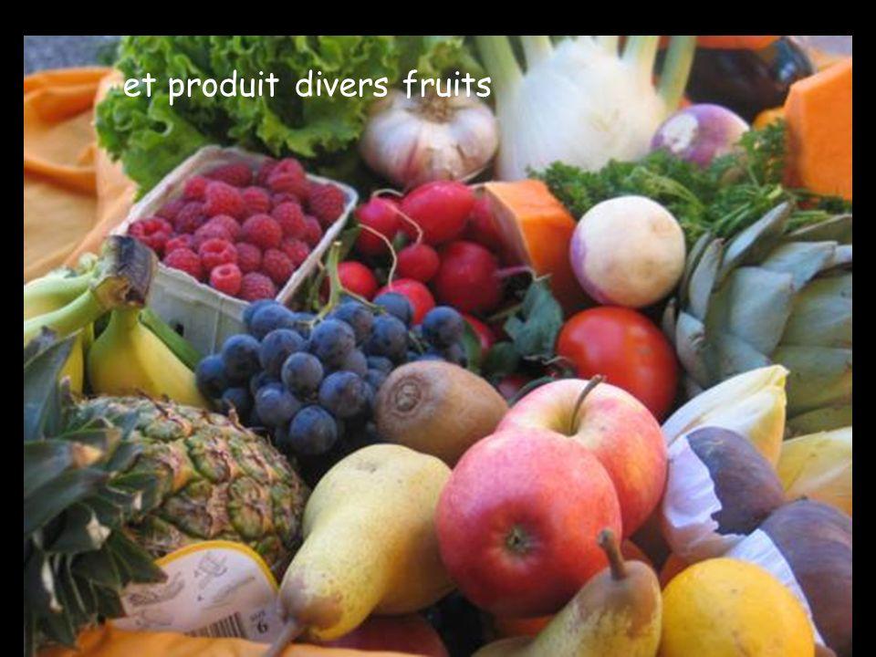 et produit divers fruits