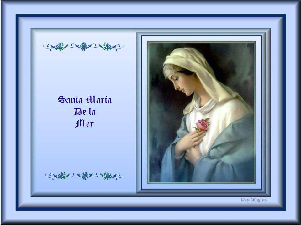 Santa Maria De la Mer